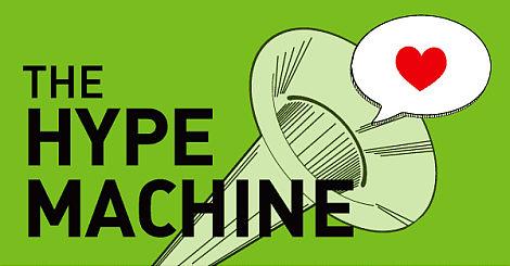 The Hype Machine